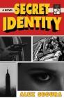Secret Identity: A Novel Cover Image
