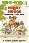 Henry and Mudge and Annie's Good Move (Henry & Mudge) Cover Image