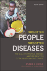 Forgotten People, Forgotten Diseases: The Neglected Tropical Diseases and Their Impact on Global Health and Development Cover Image