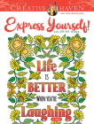 Creative Haven Express Yourself! Coloring Book (Adult Coloring) Cover Image