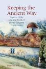Keeping the Ancient Way: Aspects of the Life and Work of Henry Vaughan (1621-1695) (English Association Monographs Lup) Cover Image