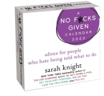 A No F*cks Given 2022 Day-to-Day Calendar: advice for people who hate being told what to do Cover Image