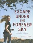 Escape Under the Forever Sky Cover Image
