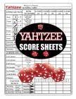Yahtzee Score Sheets: 100 Yahtzee Score Pads, Yahtzee Game Record Score Keeper Book, Yahtzee Score Card Cover Image