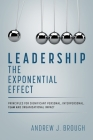Leadership: The Exponential Effect Cover Image