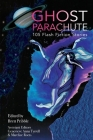 Ghost Parachute: 105 Flash Fiction Stories Cover Image