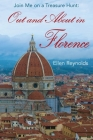 Out and About in Florence: Join Me on a Treasure Hunt Cover Image