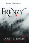 Frenzy (Fifth Anniversary Edition) Cover Image