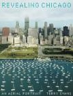 Revealing Chicago: An Aerial Portrait Cover Image