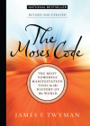 The Moses Code: The Most Powerful Manifestation Tool in the History of the World, Revised and Updated Cover Image