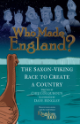Who Made England?: The Saxon-Viking Race to Create a Country Cover Image