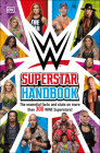 WWE Superstar Handbook: The Essential Facts and Stats on More than 300 WWE Superstars! Cover Image