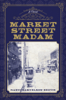 Market Street Madam Cover Image