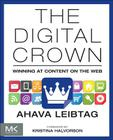 The Digital Crown: Winning at Content on the Web Cover Image