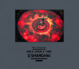 Once Upon a Time in Shanghai Cover Image