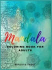Mandala Coloring Book for Adults: Beautiful Mandala for Relaxation and Stress Relieving / Coloring Book for Adults / Enjoy Coloring Mandalas Cover Image