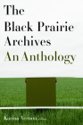 The Black Prairie Archives: An Anthology Cover Image