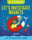 Let's Investigate Magnets Cover Image