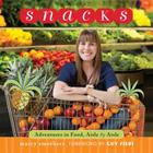 Snacks: Adventures in Food, Aisle by Aisle Cover Image