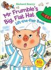 Mr. Frumble's Big, Flat Hat Lift-The-Flap Book Cover Image