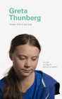 I Know This to Be True: Greta Thunberg Cover Image