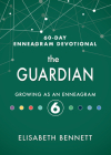 The Guardian: Growing as an Enneagram 6 Cover Image