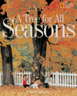 A Tree for All Seasons Cover Image