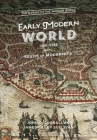 The Early Modern World, 1450-1750: Seeds of Modernity (Making of the Modern World) Cover Image