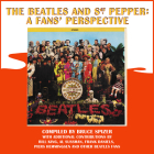 The Beatles and Sgt. Pepper: A Fans' Perspective Cover Image