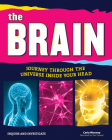 The Brain: Journey Through the Universe Inside Your Head (Inquire and Investigate) Cover Image