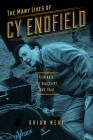 The Many Lives of Cy Endfield: Film Noir, the Blacklist, and Zulu (Wisconsin Film Studies) Cover Image