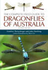 The Complete Field Guide to Dragonflies of Australia Cover Image