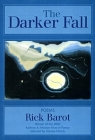 The Darker Fall: Poems Cover Image