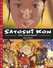 Satoshi Kon: The Illusionist Cover Image