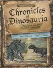 Chronicles of Dinosauria: Dinosaurs & Man from Creation to Cryptozoology Cover Image