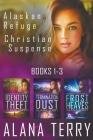 Alaskan Refuge Christian Suspense Series (Books 1-3) Cover Image