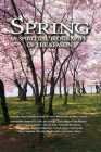 Spring: A Spiritual Biography of the Season Cover Image