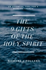 The 9 Gifts of the Holy Spirit: An Essential Tool for a Working Church Cover Image