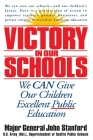 Victory in Our Schools: We Can Give Our Children Excellent Public Education Cover Image