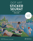 Sticker Seurat: Bathers at Asnieres Dot Art Cover Image