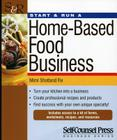 Start & Run a Home-Based Food Business (Start & Run ...) Cover Image