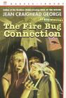 The Fire Bug Connection Cover Image