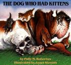 The Dog Who Had Kittens Cover Image