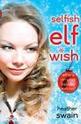Selfish Elf Wish Cover Image