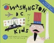 Fodor's Around Washington, D.C. with Kids Cover Image