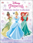 Ultimate Sticker Collection: Disney Princess: More Than 1,000 Reusable Full-Color Stickers Cover Image