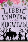 Libbie Lyndton and the Midewiwin: Libbie Lyndton Adventure Series book #3 Cover Image