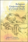 Religious Understandings of a Good Death in Hospice Palliative Care (Suny Series in Religious Studies) Cover Image