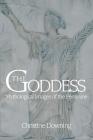 The Goddess: Mythological Images of the Feminine Cover Image