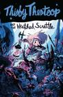 Thisby Thestoop and the Wretched Scrattle Cover Image
